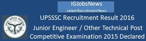 UPSSSC Junior Engineer JE Result 2015 declared