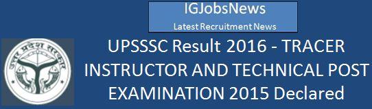 UPSSSC Result Tracer Instructor 2016