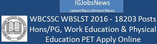 WB Teacher Recruitment NOTIFICATION_SLST_0912_2016