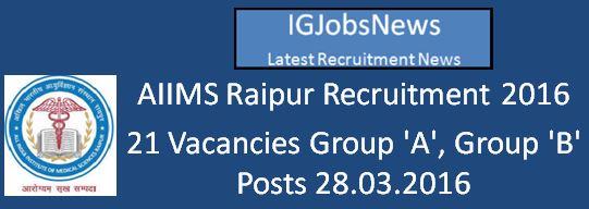 AIIMS Raipur Recruitment March 2016
