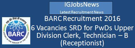 BARC Recruitment Notification LDC Technician B