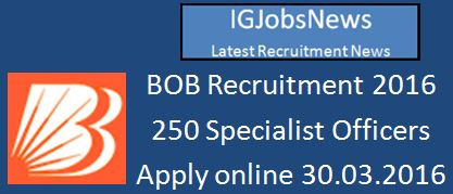 BOB Recruitment March April 2016