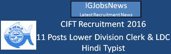 CIFT Recruitment April 2016