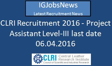 CLRI Recruitment March 2016