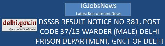 DSSSB_RESULT Warder Male 2016