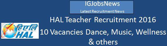 HAL Hyderabad Teacher Recruitment 2016