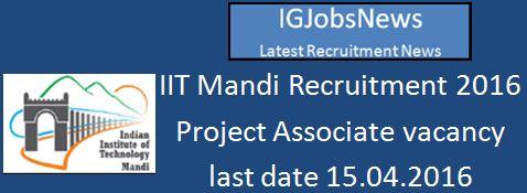 IIT Mandi Recruitment March 2016