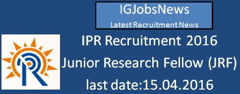 IPR JRF Recruitment March 2016