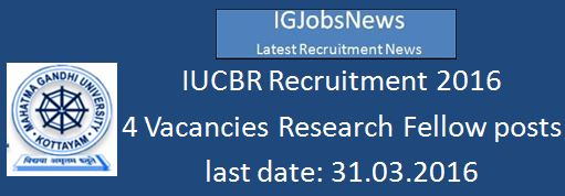IUCBR Recruitment 2016 Research Associates