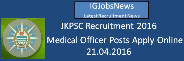 JKPSC Medical Officer Recruitment Notification March 2016