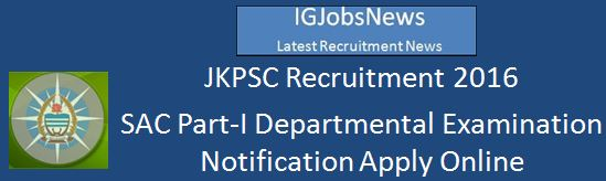 JKPSC Recruitment_ONLINE_Notification_SAC_I2016