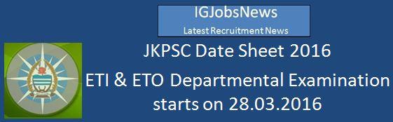 JKPSC_Date_Sheet_ETI and ETO Exam 2016
