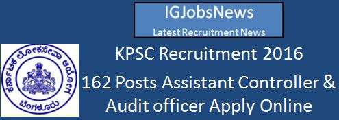 KPSC Recruitment 2016 Assistant Controller and Audit Officer