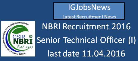 NBRI Recruitment 2016 Senior Technical Officer Post
