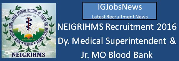 NEIGRIHMS Recruitment March 2016