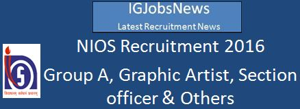 NIOS Recruitment 2016 - 7 Vacancies