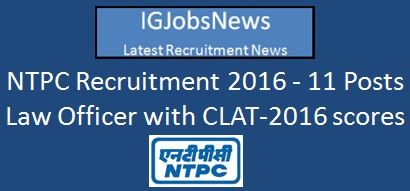 NTPC Recruitment 2016 CLAT