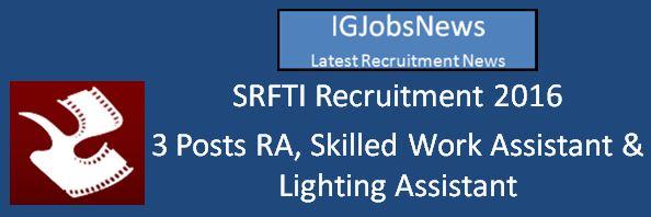 SRFTI Recruitment April 2016