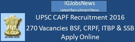 UPSC CAPF AC Examination 2016 Notification