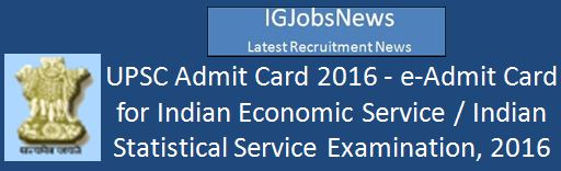 UPSC IES ISS e-Admit Card 20162017