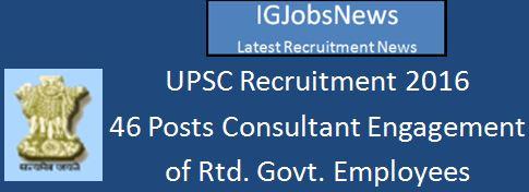 UPSC Recruitment March 2016 Engagement of_Retd_Consultants