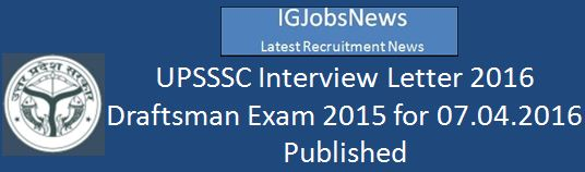 UPSSSC Draftsmand Examination 2016 Interview letter