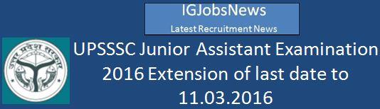 UPSSSC Junior Assistant Examiantion date extension regarding