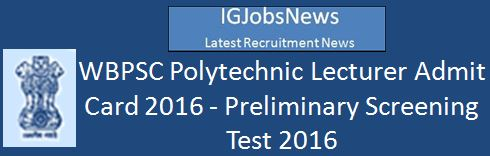 WBPSC Polytechnic Lecturer Admit Card 20162014