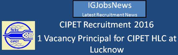 CIPET_Principal-Job Recruitment Notification April 2016