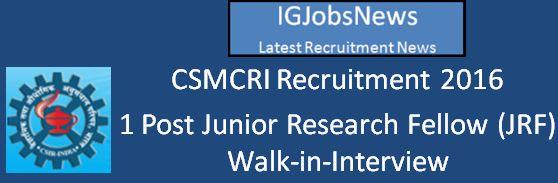 CSIR CSMCRI Vacancy April 2016