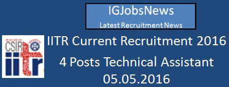 CSIR IITR Recruitment April 2016