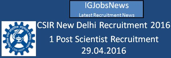 CSIR New Delhi Recruitment April 2016