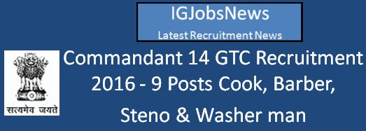 Commandant 14 GTC Recruitment Notification