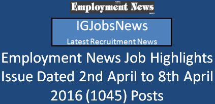 Employment News issue dated 2nd April 2016