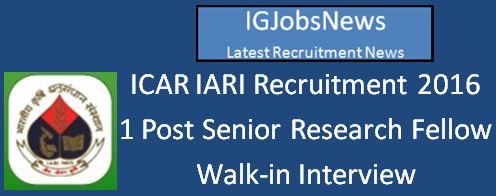 ICAR IARI Walk-in-Interview April 2016
