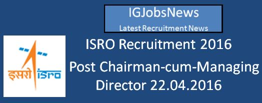 ISRO_recruitment_April 2016 Notification