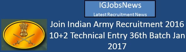 Join Indian Army 10+2 Recruitment Notification May 2016
