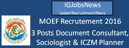 MOEF Recruitment April 2016