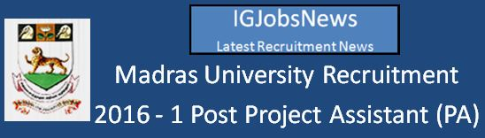 Madras University Recruitment April 2016