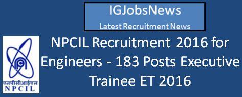NPCIL ET-2016 Recruitment Notification for BE, B.Tech, B.Sc