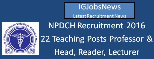 NPDCH Recruitment April 2016