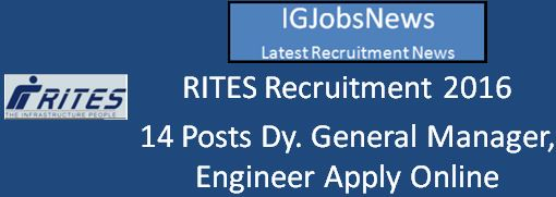 RITES Engineer and DGM Post April 2016