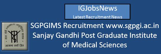 SGPGIMS Recruitment 2016