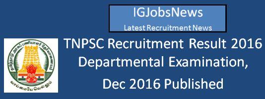 TNPSC Departmental Examination Result 2016