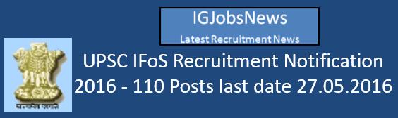 UPSC IFoS Recruitment Notification 2016