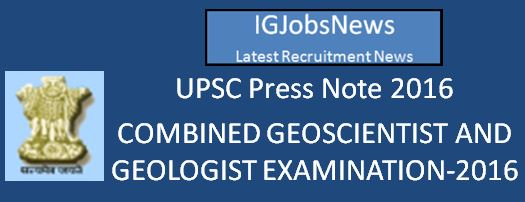 UPSC_Press_Note_Comb_Geol_2016_Eng