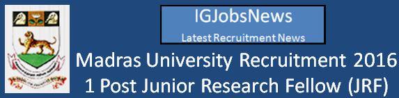 University of Madras Recruitment April 2016
