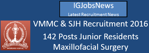 VMMC SJH Recruitment May 2016