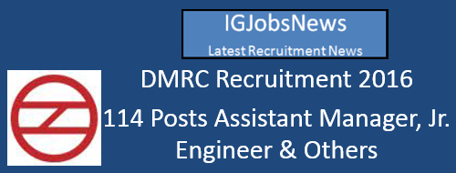 DMRC Recruitment Notification May 2016
