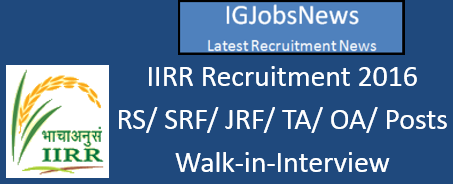 IIRR Recruitment walk-in-Interview Notification June 2016